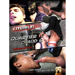 Quartier Chaud #6 DVD (Citebeur)