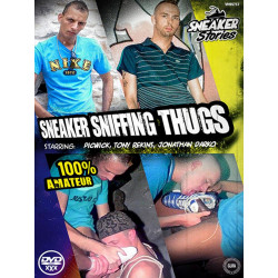 Sneaker Sniffing Thugs DVD (Sneaker Stories) (15888D)
