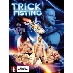 Trick Fisting DVD (Club Inferno (by HotHouse))