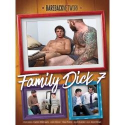 Family Dick #7 DVD (Bareback Network)