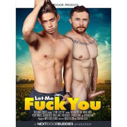 Let Me Fuck You DVD (Next Door Studios)