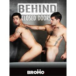 Behind Closed Doors DVD (Bromo) (18036D)