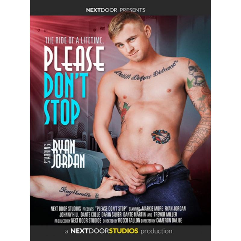 Please Don`t Stop DVD (Next Door Studios) (18025D)