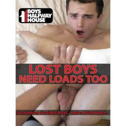 Lost Boys Need Loads Too DVD (Boys Halfway House)