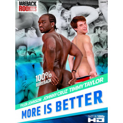 More Is Better DVD (Bareback Rookies) (17465D)
