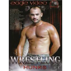 Wrestling Hunks #3 DVD (Eagle Video) (18878D)