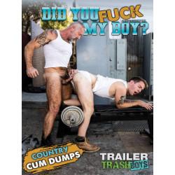 Did You Fuck My Boy? DVD (Trailer Trash Boys) (19951D)