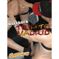 Bareback Trip to Madrid DVD (Crunch Boy) (18060D)
