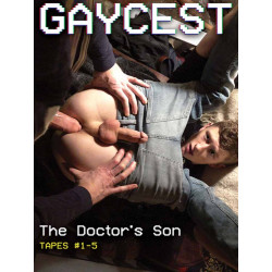 The Doctor`s Son Tapes #1-5 DVD (GayCest) (20076D)