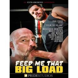 Feed Me That Big Load DVD (Pride Studios) (20502D)