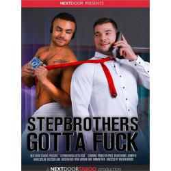 Stepbrothers Gotta Fuck DVD (Next Door Studios) (20607D)