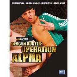 Deacon Hunter: Operation Alpha DVD (Boynapped) (12345D)