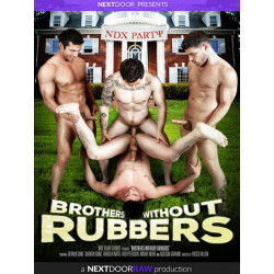 Brothers Without Rubbers DVD
