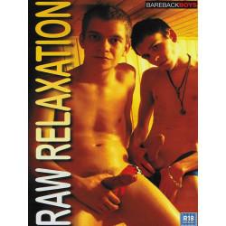 Raw Relaxation DVD (Bareback Boys)