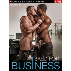 Gentlemen #18: Bred For Business DVD (LucasEntertainment) (15007D)