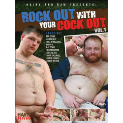 Rock Out WIth Your Cock Out #1 DVD (Hairy And Raw)